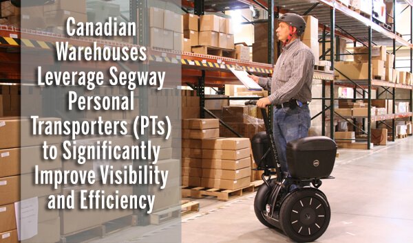 Segways are used for warehousing in Ontario.  Segway of Ontario has multiple options available.