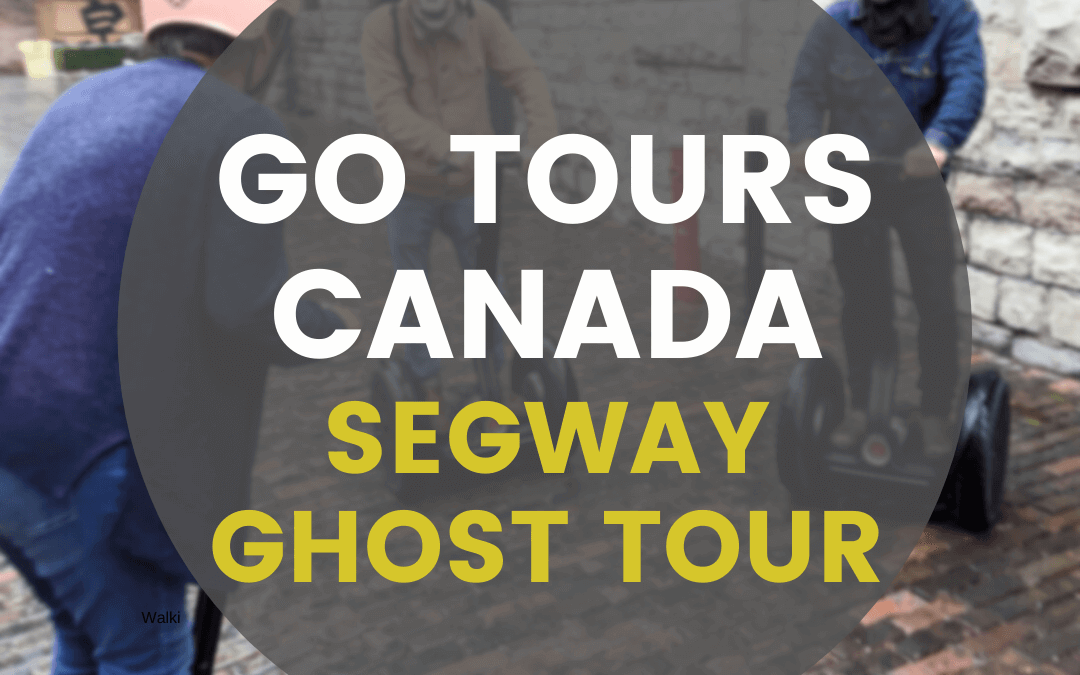 Distillery District Ghost Tours – On A Segway!