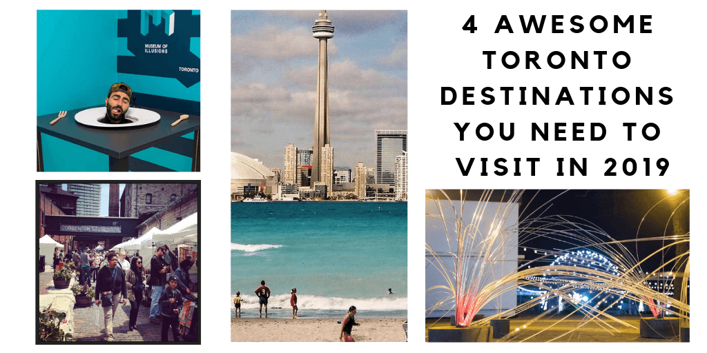 We've put together a list of 4 great Toronto destinations, you need to check this out!